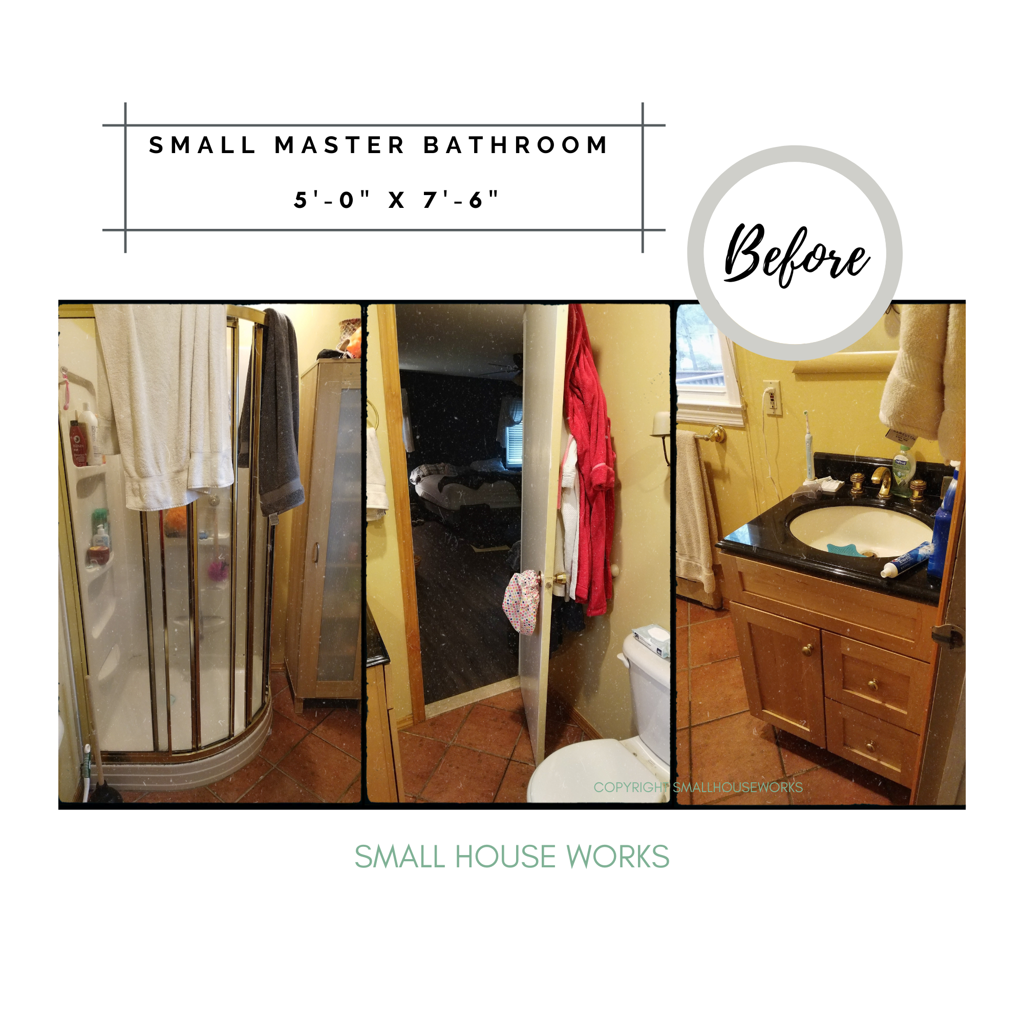 BEFORE- SMALL BATHROOM MAKEOVER