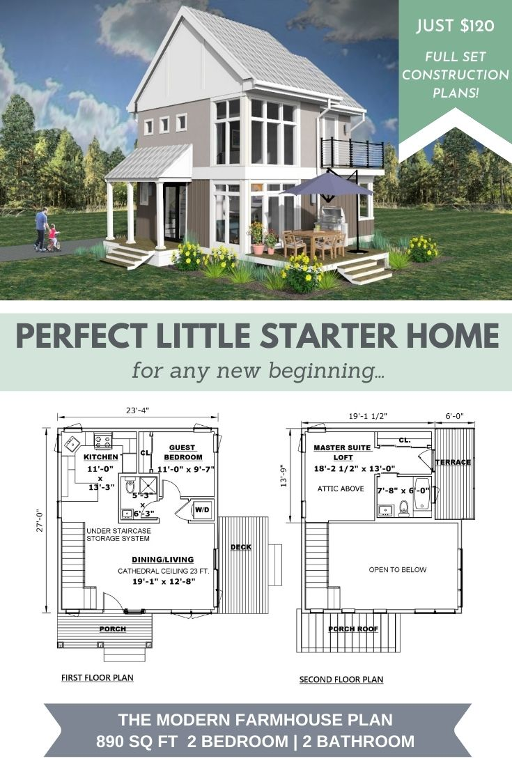 "Flyer for the Modern Farmhouse including the text ""Perfect Little Starter Home for any new beginning"" Also includes a 3d rendering of the exterior of the house, floor plans, and the text ""The Modern Farmhouse Plan 890 sq ft 2 bedroom/2 bathroom"" at the bottom. Upper right corner reads ""Just $120 Full Set Construction Plans"""